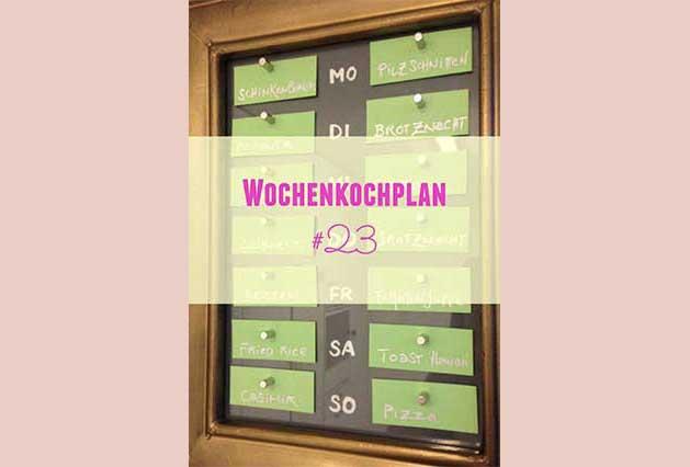 Wochenkochplan #23